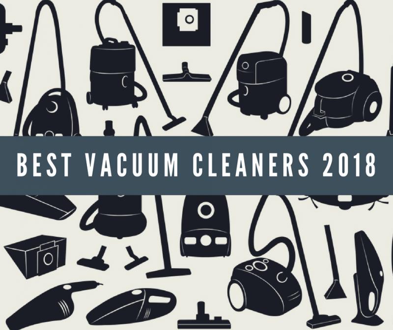 Best Vacuum Cleaners 2019