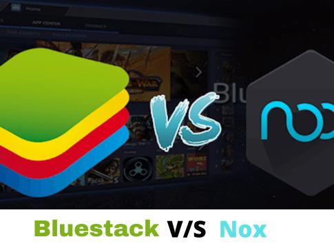 Bluestacks vs Nox